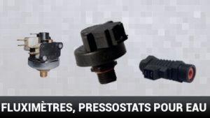 fluximetres pressostats pour eau